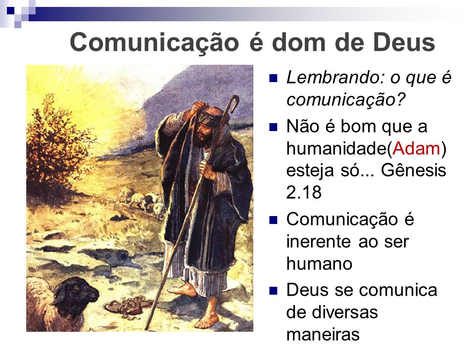 Comunicação é dom de Deus
