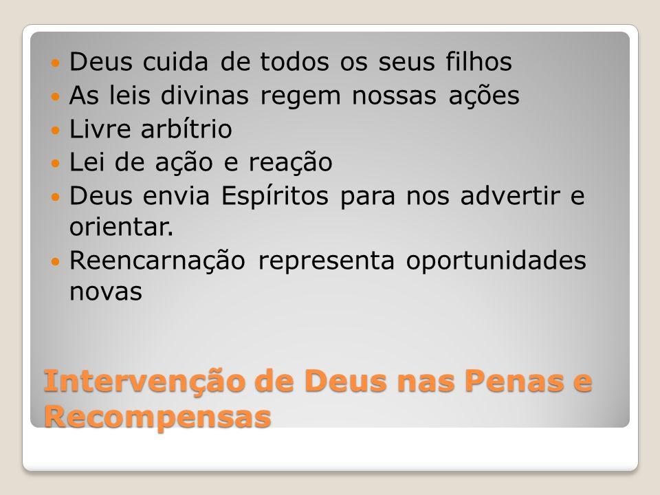 Intervenção de Deus nas Penas e Recompensas