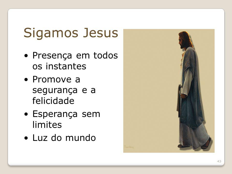 Sigamos Jesus Presença em todos os instantes