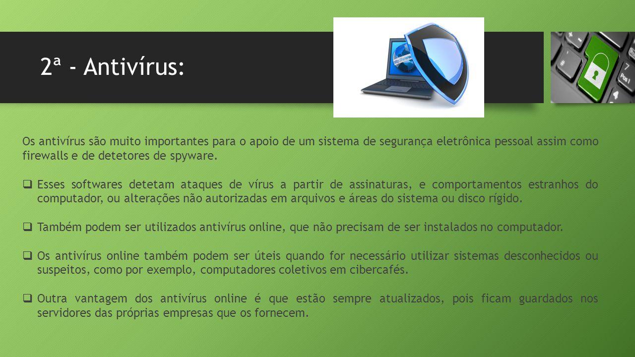 2ª - Antivírus: