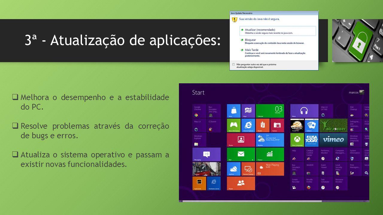 3ª - Atualização de aplicações: