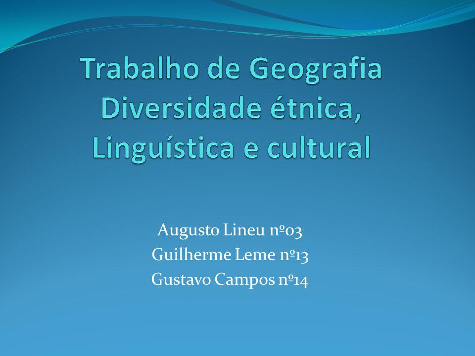 Trabalho de Geografia Diversidade étnica, Linguística e cultural