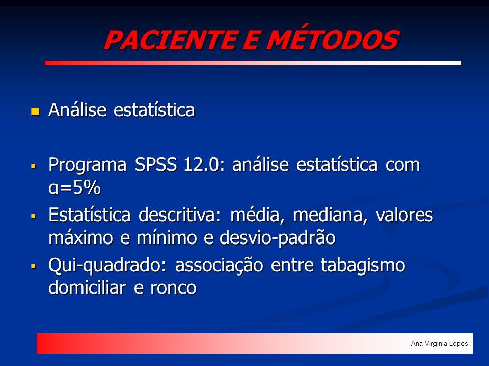 PACIENTE E MÉTODOS Análise estatística