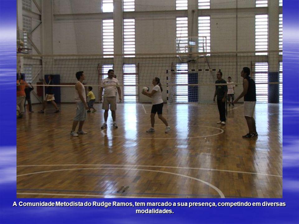 A Comunidade Metodista do Rudge Ramos, tem marcado a sua presença, competindo em diversas modalidades.