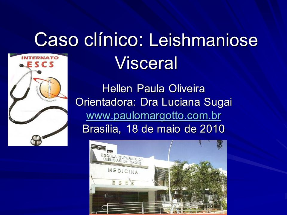 Caso clínico: Leishmaniose Visceral