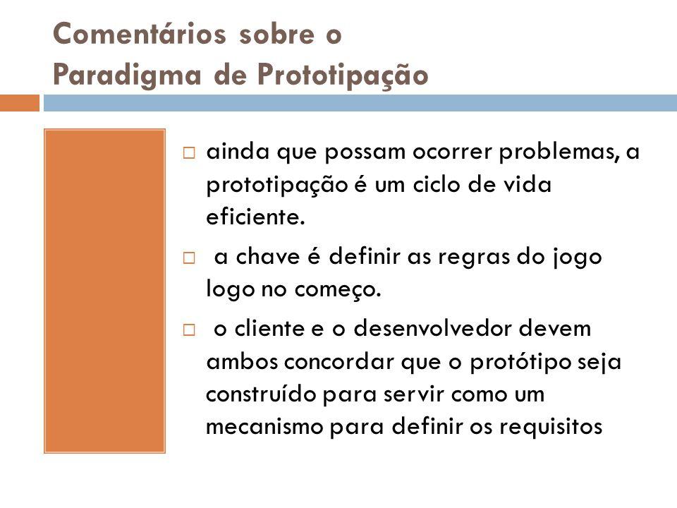 Comentários sobre o Paradigma de Prototipação