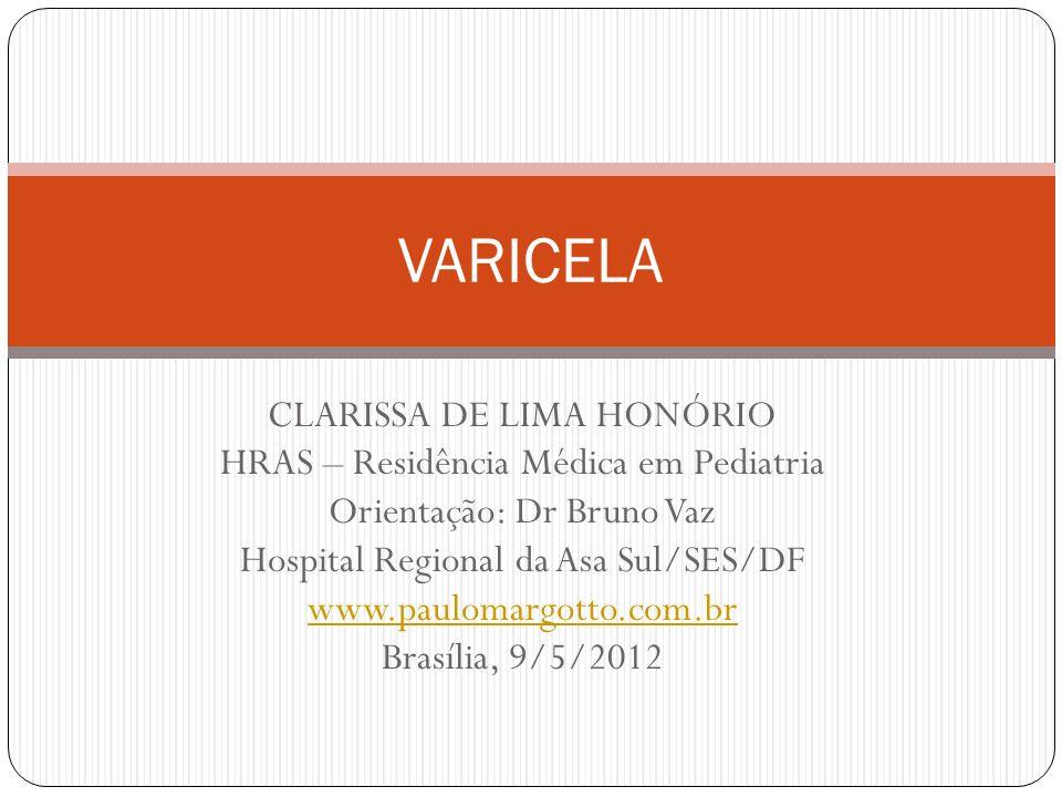 VARICELA CLARISSA DE LIMA HONÓRIO