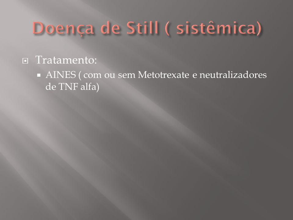 Doença de Still ( sistêmica)
