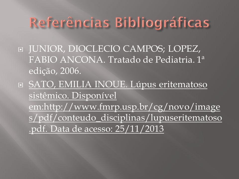 JUNIOR, DIOCLECIO CAMPOS; LOPEZ, FABIO ANCONA. Tratado de Pediatria