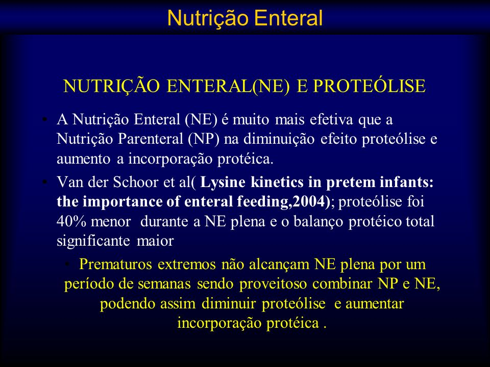 NUTRIÇÃO ENTERAL(NE) E PROTEÓLISE