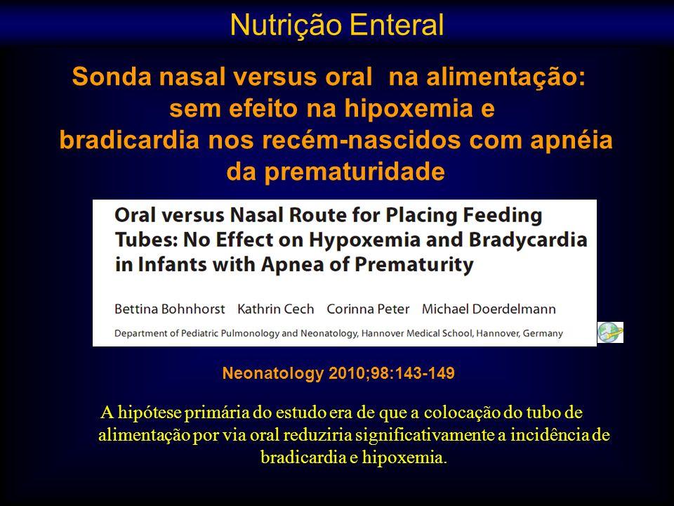 Nutrição Enteral Sonda nasal versus oral na alimentação: