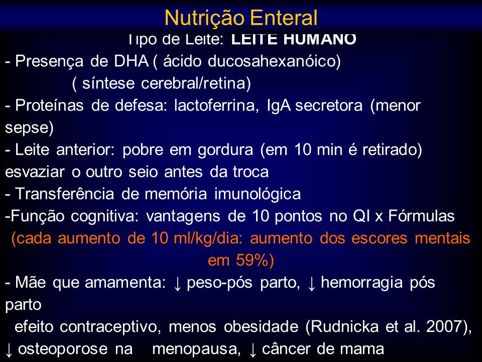 Nutrição Enteral Tipo de Leite: LEITE HUMANO