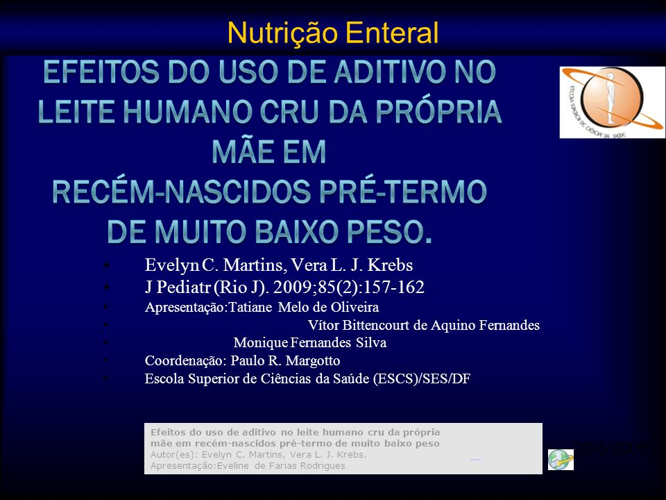 Nutrição Enteral Evelyn C. Martins, Vera L. J. Krebs