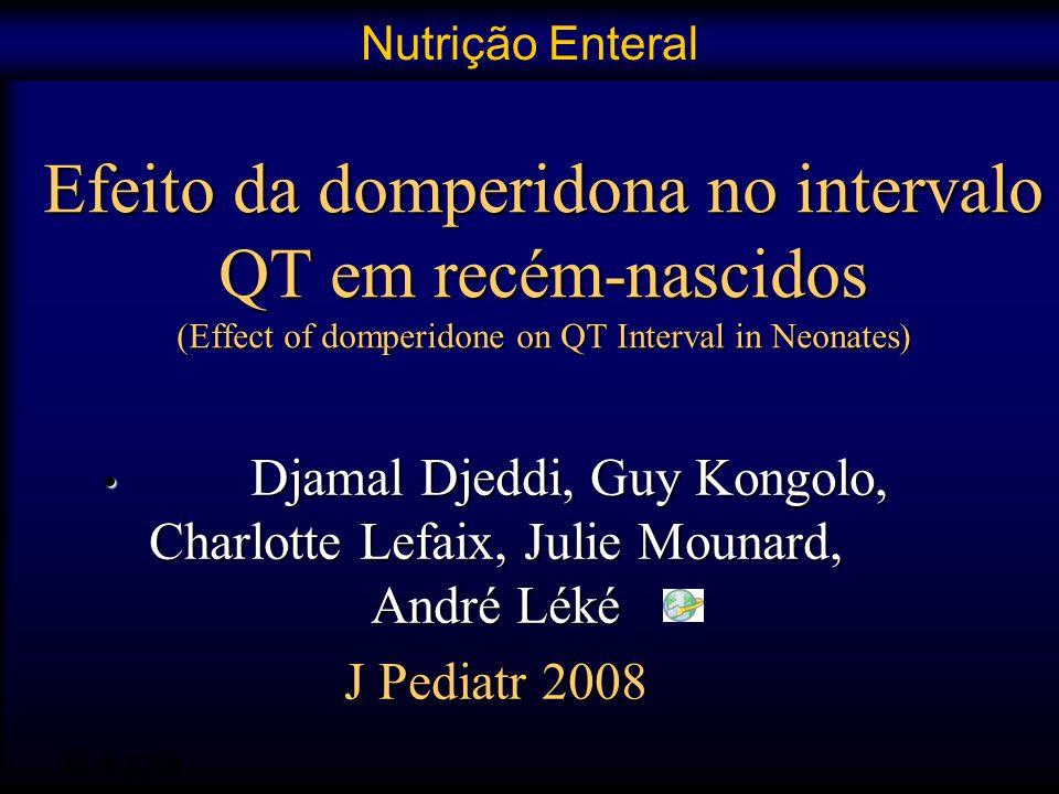 Nutrição Enteral Efeito da domperidona no intervalo QT em recém-nascidos (Effect of domperidone on QT Interval in Neonates)