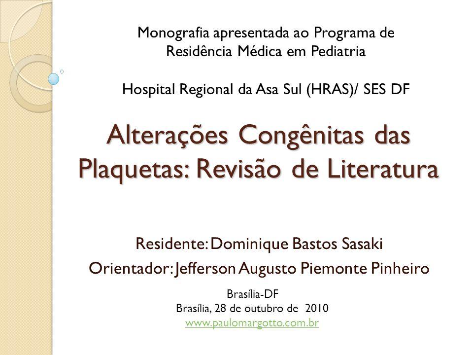 Alterações Congênitas das Plaquetas: Revisão de Literatura