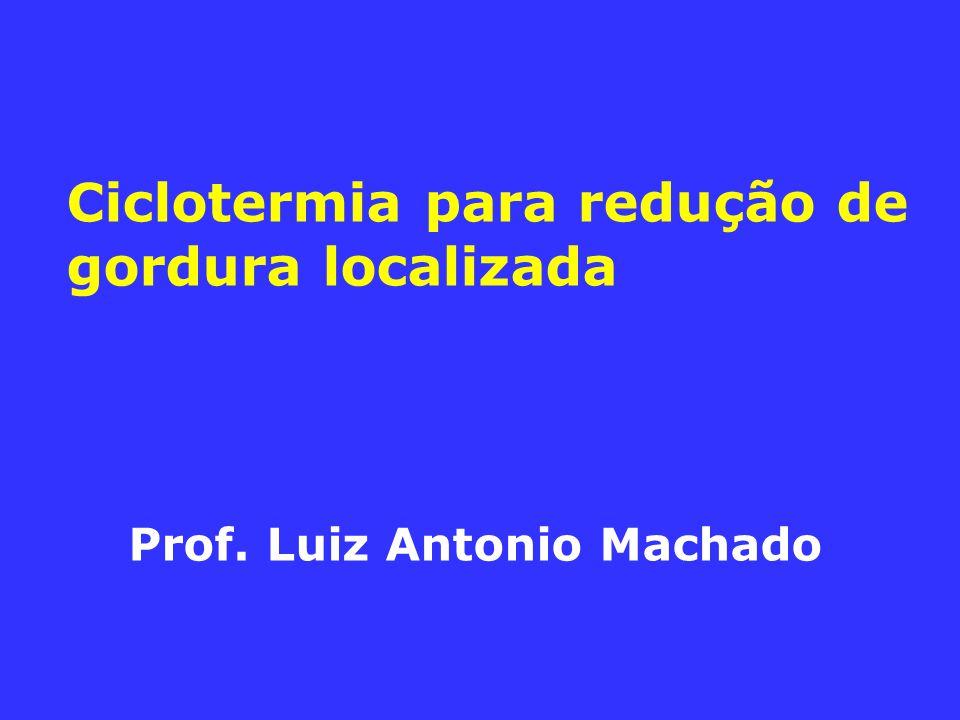 Ciclotermia para redução de gordura localizada