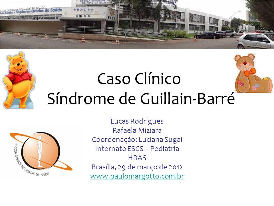 Caso Clínico Síndrome de Guillain-Barré