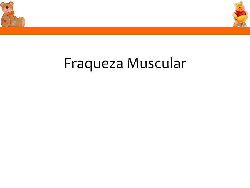 Fraqueza Muscular