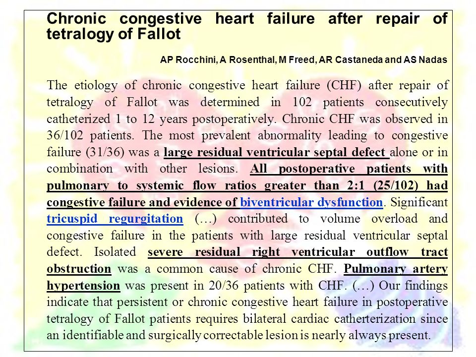 Chronic congestive heart failure after repair of tetralogy of Fallot