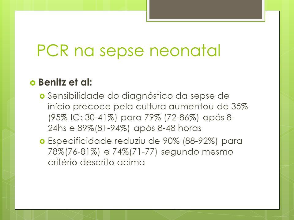 PCR na sepse neonatal Benitz et al: