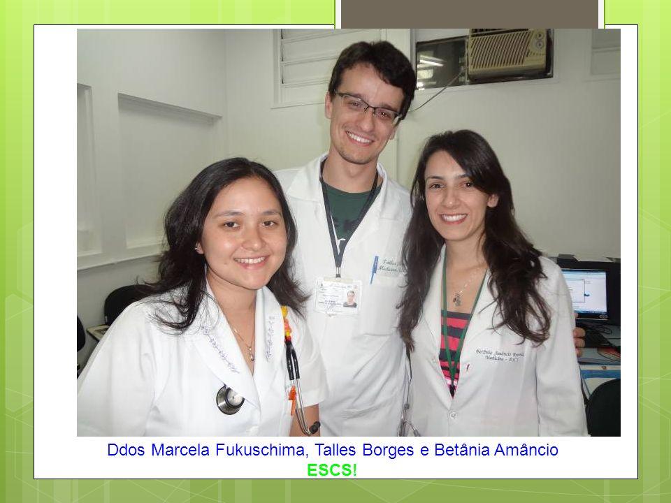 Ddos Marcela Fukuschima, Talles Borges e Betânia Amâncio