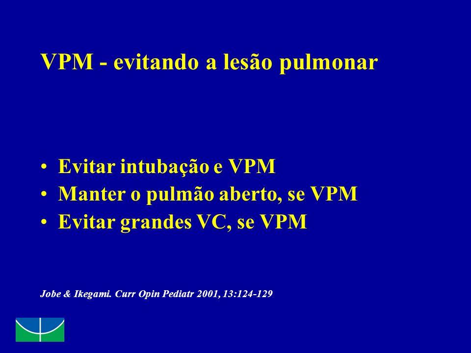 VPM - evitando a lesão pulmonar