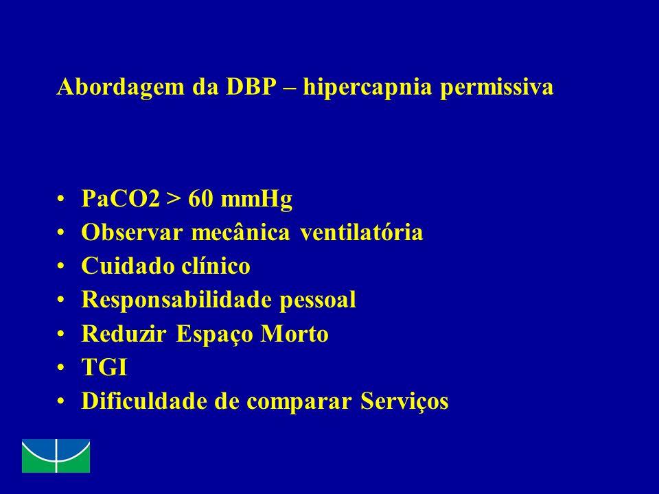 Abordagem da DBP – hipercapnia permissiva
