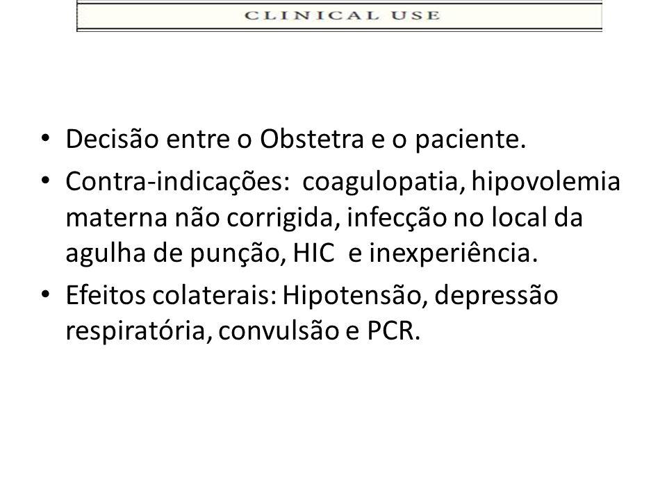 Decisão entre o Obstetra e o paciente.