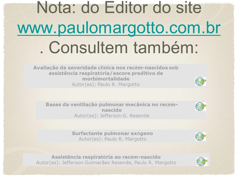 Nota: do Editor do site www.paulomargotto.com.br. Consultem também: