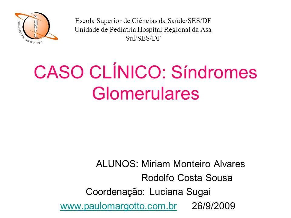 CASO CLÍNICO: Síndromes Glomerulares