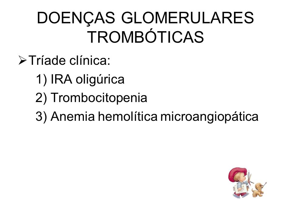DOENÇAS GLOMERULARES TROMBÓTICAS