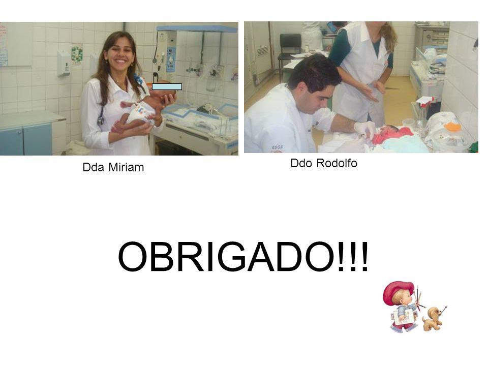 Ddo Rodolfo Dda Miriam OBRIGADO!!!