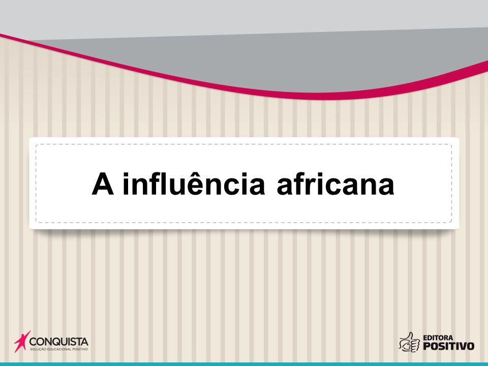A influência africana F004