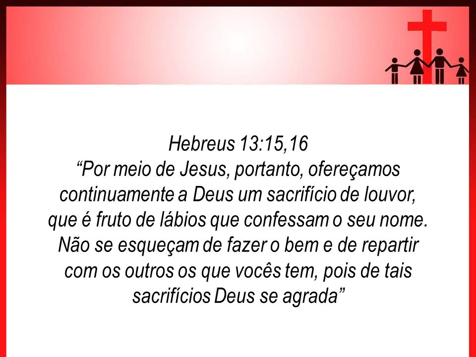Hebreus 13:15,16