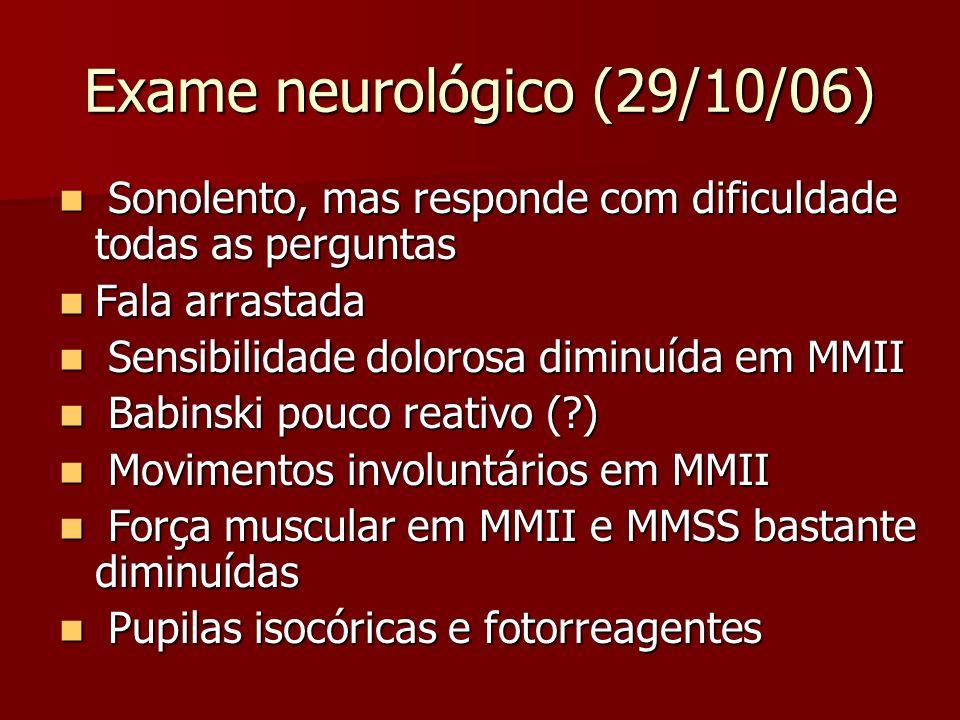 Exame neurológico (29/10/06)
