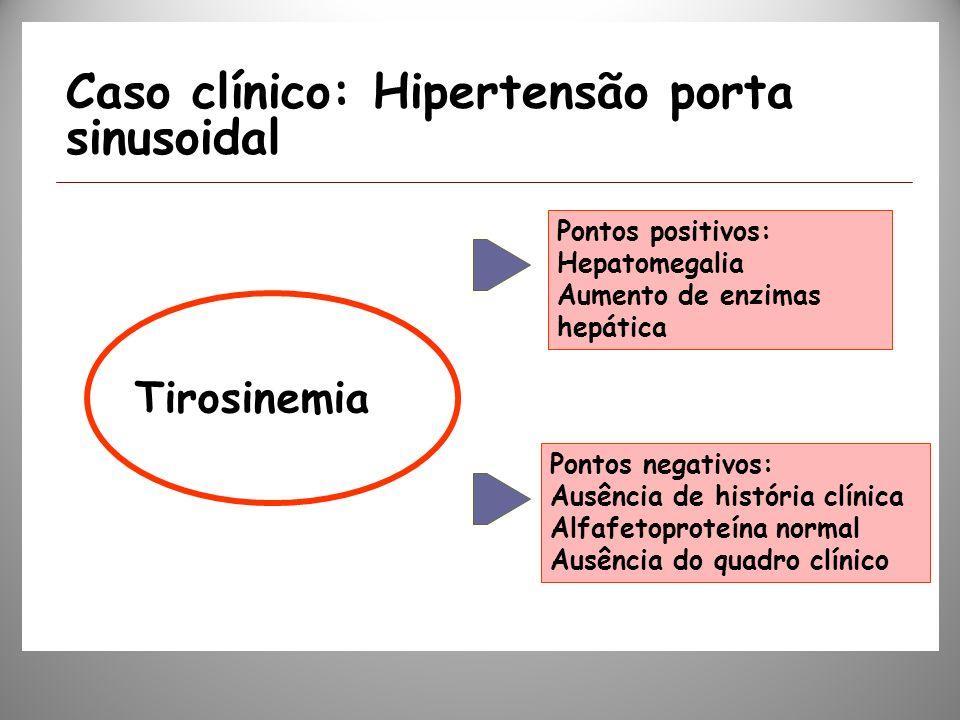 Caso clínico: Hipertensão porta sinusoidal