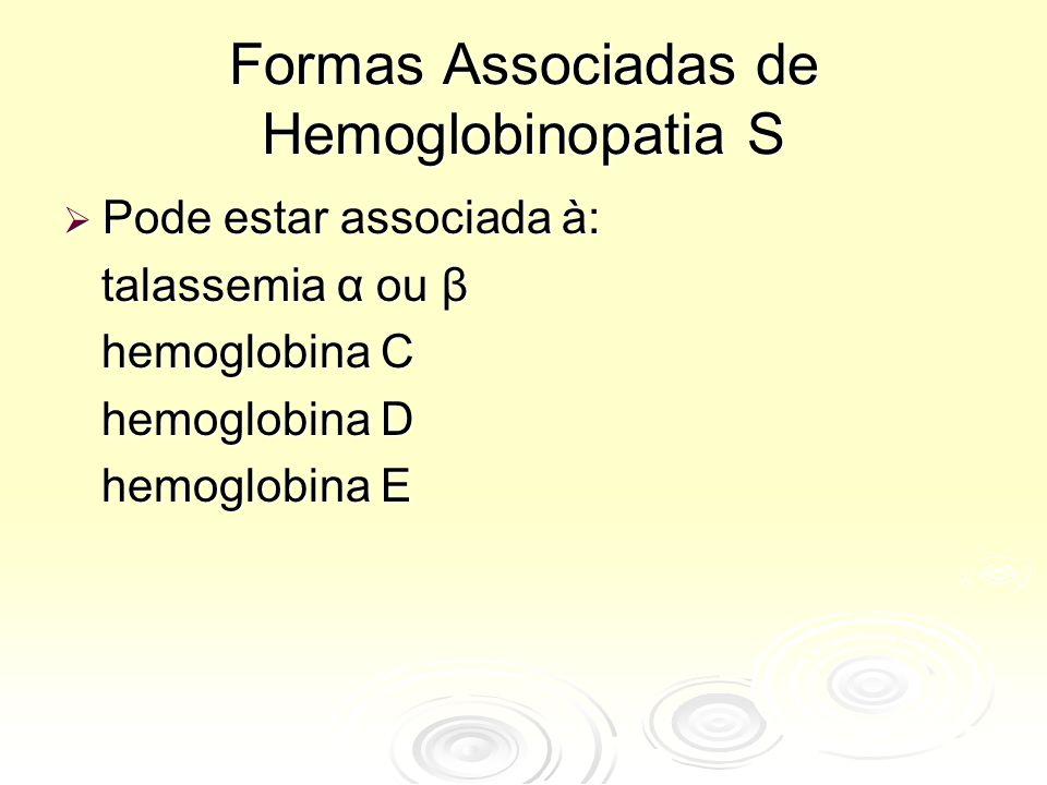 Formas Associadas de Hemoglobinopatia S