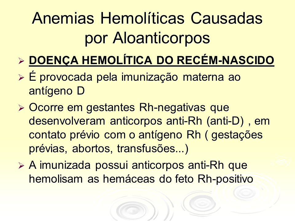 Anemias Hemolíticas Causadas por Aloanticorpos