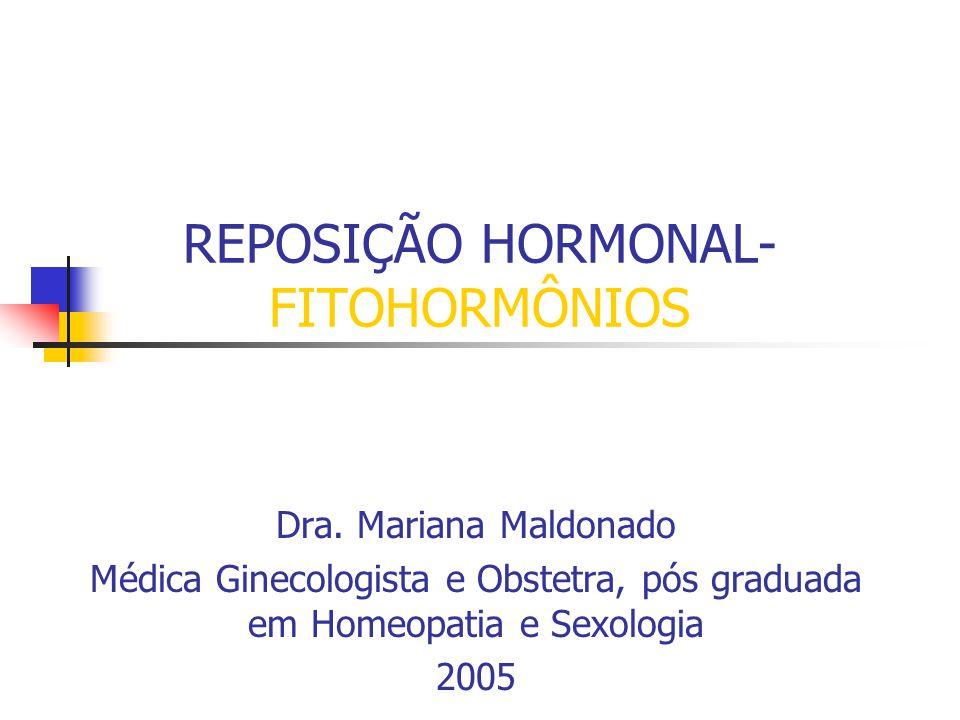 REPOSIÇÃO HORMONAL- FITOHORMÔNIOS