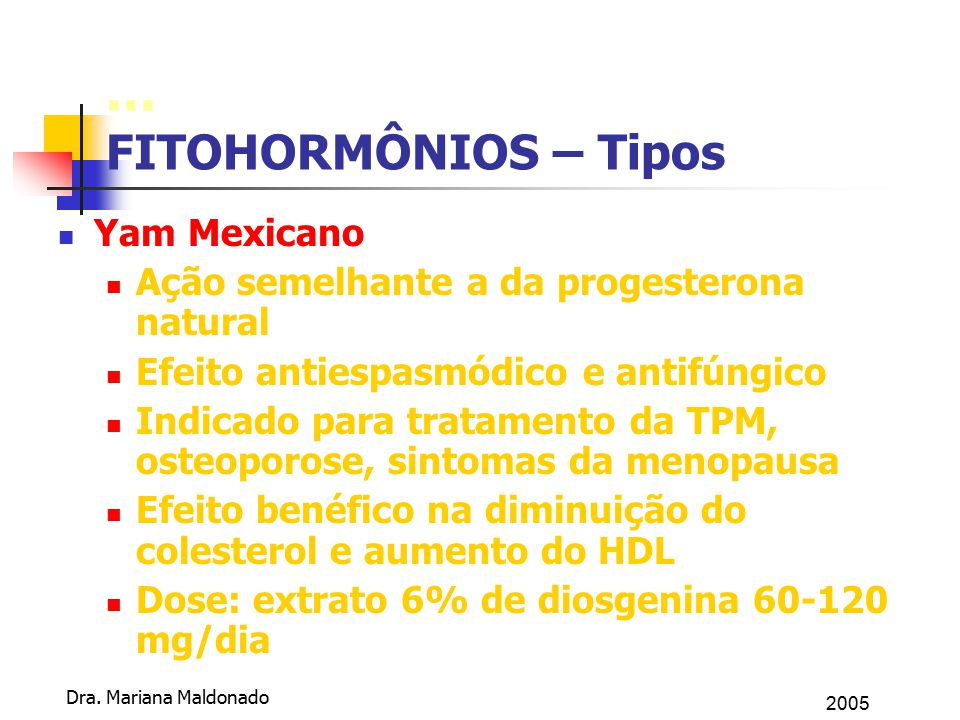 ... FITOHORMÔNIOS – Tipos Yam Mexicano