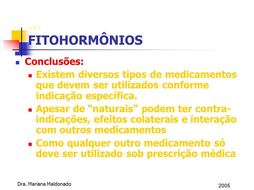 ... FITOHORMÔNIOS Conclusões: