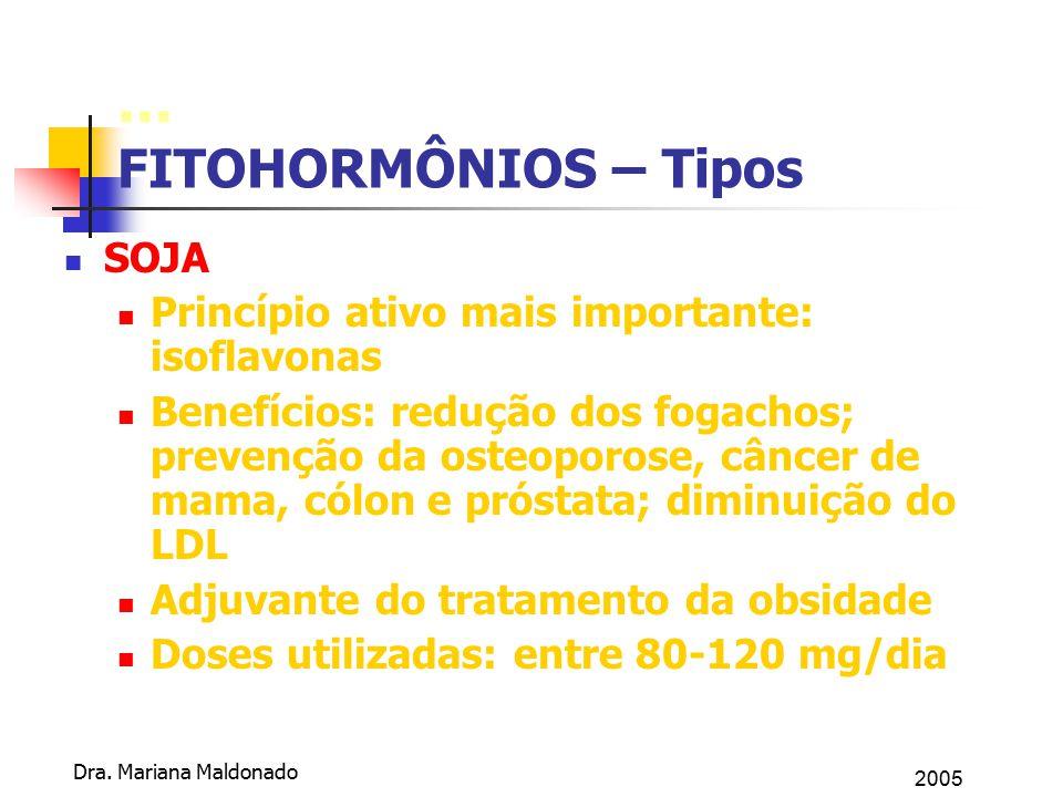 ... FITOHORMÔNIOS – Tipos SOJA