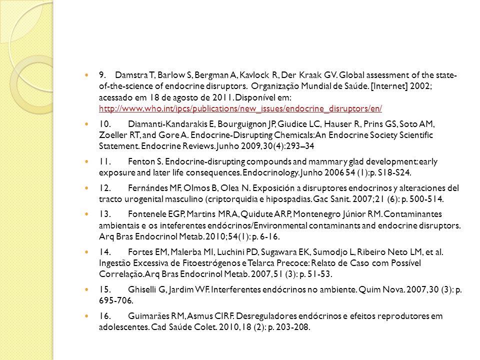 9. Damstra T, Barlow S, Bergman A, Kavlock R, Der Kraak GV