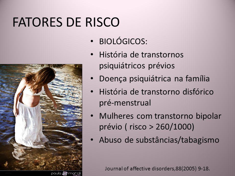FATORES DE RISCO BIOLÓGICOS: