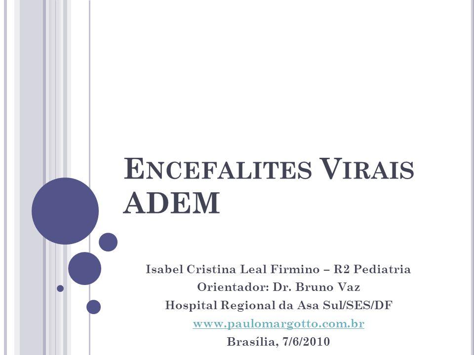 Encefalites Virais ADEM