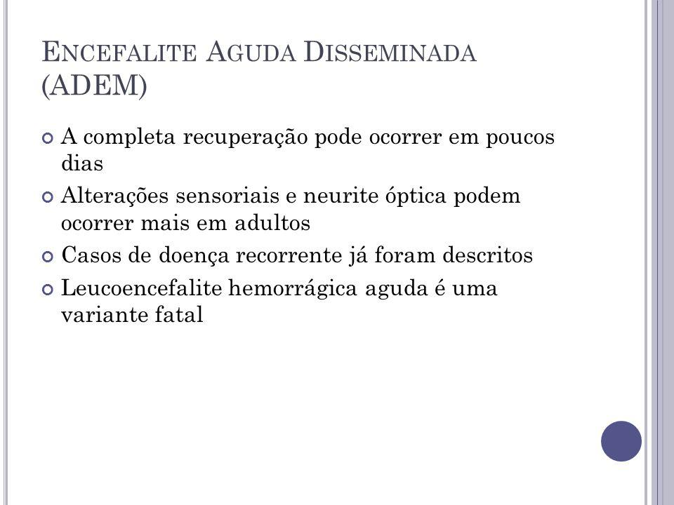 Encefalite Aguda Disseminada (ADEM)