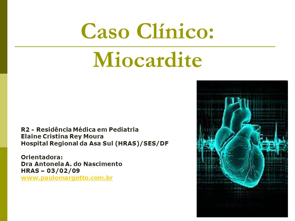 Caso Clínico: Miocardite