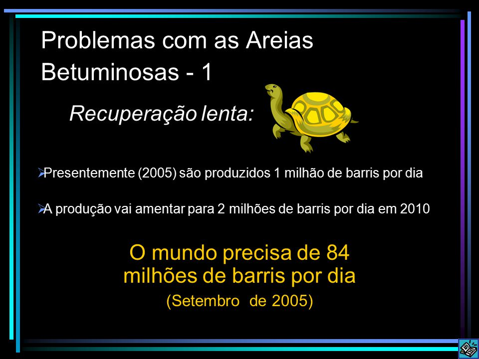 Problemas com as Areias Betuminosas - 1