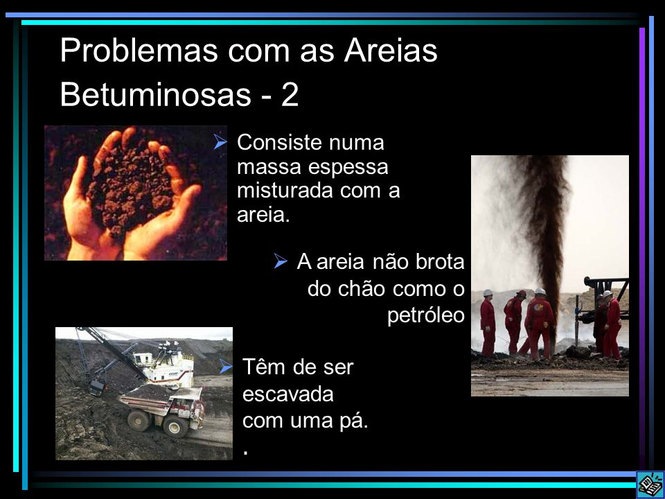 Problemas com as Areias Betuminosas - 2
