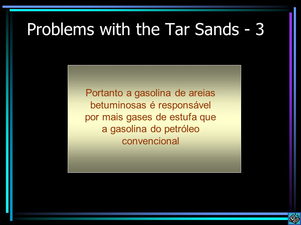 Problems with the Tar Sands - 3